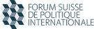 Forum Suisse de Politique Internationale (FSPI)